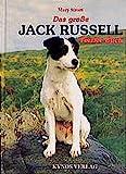 Das große Jack Russell Terrier Buch (Das besondere Hundebuch)