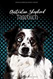 Australian Shepherd Tagebuch: Hunde Notizbuch A5 kariert mit Datum |...