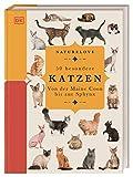 Naturelove. 50 besondere Katzen: Von der Maine Coon bis zur Sphynx. Ein Buch wird zum...