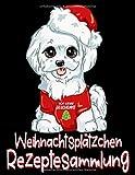 Ich Liebe Geschenke Weihnachtsplätzchen Rezeptesammlung: Süßer Malteser Hund -...