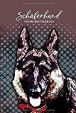 Schäferhund Trainingstagebuch: Hundeerziehung | Welpenerziehung | Deutscher...