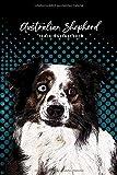 Australian Shepherd Trainingstagebuch: Hundeerziehung | Welpenerziehung | Hunde...